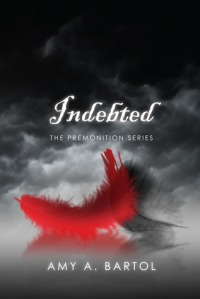 Podcast Review – Indebted (Premonition #3) by Amy A. Bartol